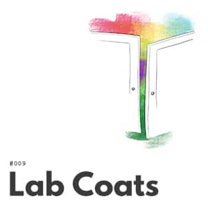 Artwork for episode 009, Lab Coats