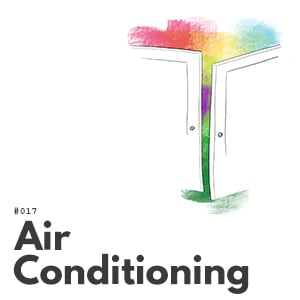 Artwork for episode 017, Air Conditioning